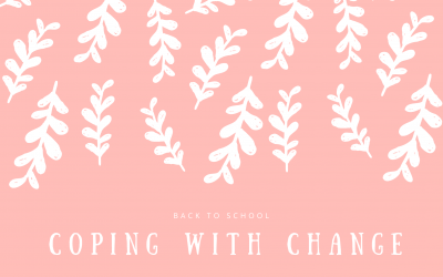 Back to School and Coping with Change